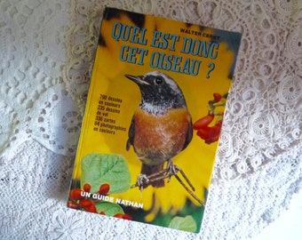 Vintage French Illustrated EUROPEAN BIRD GUIDE, Ornithology Book. Edited in 1976 by Nathan.