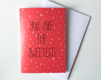 SALE / Valentine's greeting card, You Are the Sweetest card, Valentine's Day confetti card, coral greeting card, pink card, Illustrated card