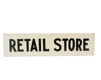 Vintage Retail Store Double Sided Wooden Sign // Vintage White and Black Store Sign // Vintage Double-Sided Hanging Shop Sign