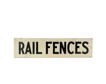 Vintage Rail Fences Wooden Sign // Vintage White and Black Hardware Sign // Vintage Hanging Rail Fences Shop Sign