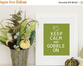ONSALE Thanksgiving Decor Keep Calm and Gobble On Fun  PDF  Custom Colors Digital Download