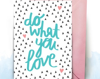 Do what you Love A5 greeting card