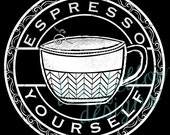 Espresso Yourself - Coffee Humor Art - Herringbone Cup - Different Sizes