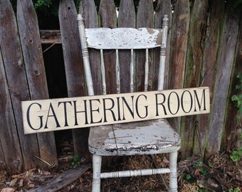 Gathering Room Rustic Distressed Wooden Sign with Straight Edge 5.5 x 36