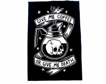 Coffee or Death - Back Patch
