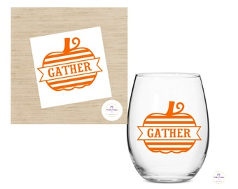 Gather Pumpkin decal for wine glass /  8 Different Designs /DIY Decal / Car Decal / Tumbler Decal