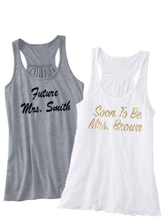 Womens Shirts- Custom Shirts, Personalized Shirt. Design Your Own Shirt. Bridal Party Gift. Bride Shirt. Bride Gift. Bride to Be. Bride Tank