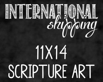 11x14 Scripture Art - Purchase this listing for all orders outside of the United States