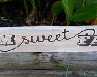 """4 x 24 inch """"Farm Sweet Farm"""" Wooden Sign"""