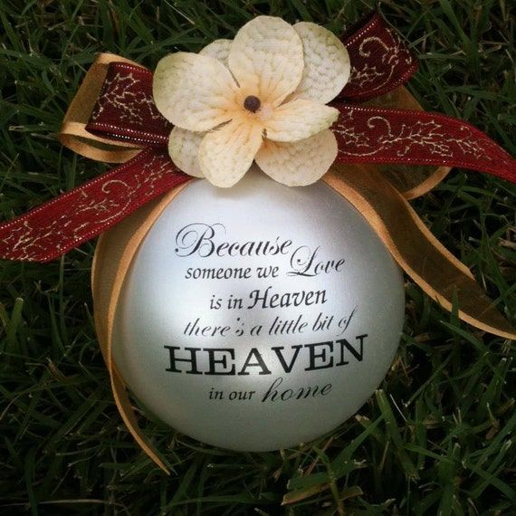 Because Someone we love is in Heaven.......custom ornament-Item 1S