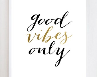 Good Vibes Only Script Quote | Wall Art Print Design