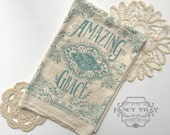 Amazing Grace How Sweet the Sound. Hymn Natural Cotton Flour Sack Tea Towel. Hymn Art. Hostess gift. gift for her. Kitchen art
