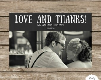 4x6 Custom Thank You Card - Folded or Flatcard Option - Love and Thanks - Include Your Picture - Wedding Thank You Card