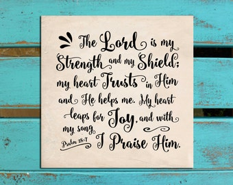 Scripture wall art, Trust, Bible verse art, Inspirational wall decor, Psalm 28:7, The Lord is my strength, gift of encouragement