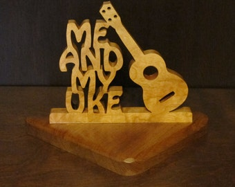 Me and My Uke Tabletop Wood Sign