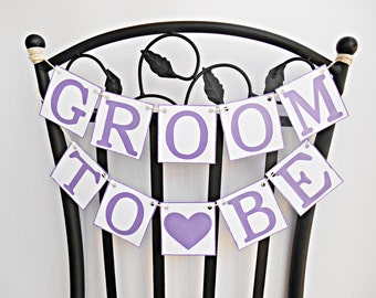 SALE, FREE SHIPPING, Groom To Be chair sign, Groom shower banners, Wedding banner, Engagement party decoration, Bachelor party decor, Purple