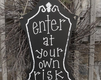 keep out sign, man cave, Front door decor Halloween party, tombstone, Haunted house fun sign, Halloween decor, messy room,  Halloween gift