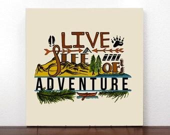 Live a Life of Adventure Canvas Print
