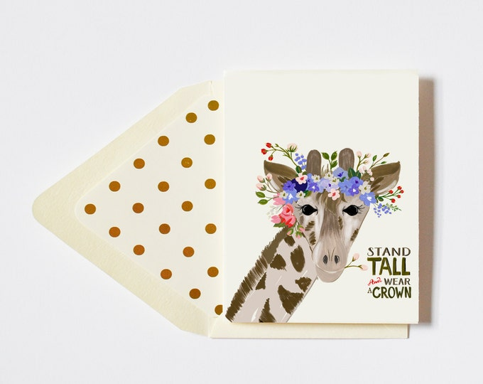 Giraffe Stand Tall & Wear a Crown Encouragement Card