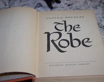 The Robe by Lloyd C. Douglas l942 edition in very good condition
