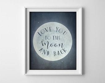 Nursery PRINTABLE art - Navy Blue - I love you to the moon and back - Baby shower gift -Nursery wall art - vintage distressed - SKU:7084