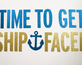 Ship Faced Glitter Banner : Nautical/Pirate Bachelorette Party