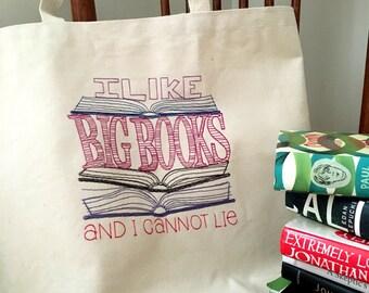 I Like Big Books and I Cannot Lie Book Bag - Sturdy Book Tote Bag