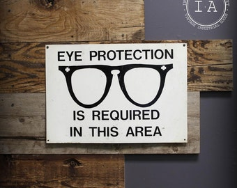 Vintage Industrial Metal Eye Protection Required Safety Warning Sign