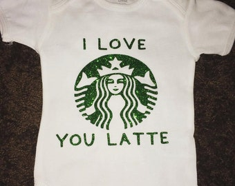 Personalized Starbucks--I Love You A Latte Onesie
