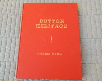 Button Heritage by Chamberlin and Miner - Button Reference Book Copyright 1976