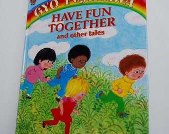 Vintage Children's Book, Have Fun Together and other tales