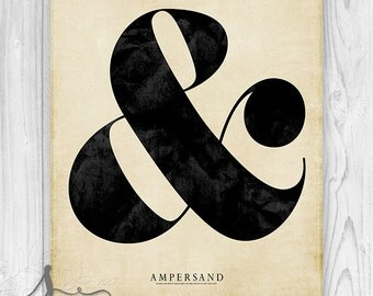Ampersand Typography Print, Ampersand Art, Ampersand Wall Art, Ampersand Poster, & symbol and sign - Wall Decor - Wall Art Print