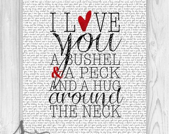I Love You a Bushel and a Peck Typography Art, I Love You Home Decor, Bushel and a Peck - Hug Around the Neck Art Poster, I Love You Quote