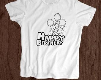 Happy Birthday T Shirt -Kids T Shirt -Toddler Shirt - Screen Printed -100% Cotton-