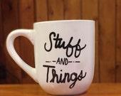 Stuff and Things Mug