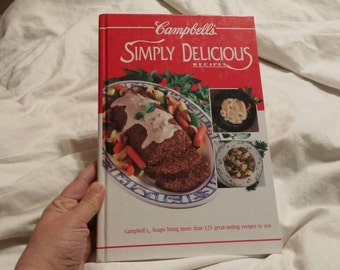 On Sale Campbell's Simply Delicious Recipes Hardback Cookbook 1992 Book