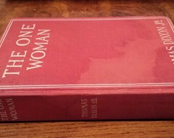 1903 - The One Woman by Thomas Dixon, Jr.