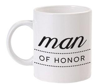 Man of Honor Mug | Man of Honor Gift | Man of Honor Ask | Will You Be My Man of Honor | Man of Honor Proposal