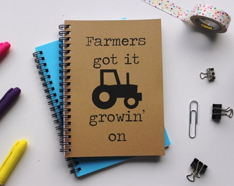 Farmers got it growin on - 5 x 7 journal