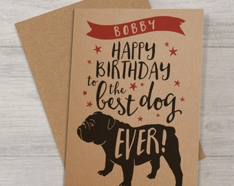 Personalised 'Best Dog' Birthday Card with Bulldog - Birthday Card to the Dog
