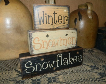Winter Snowmen Snowflakes  Primitive Block Sign