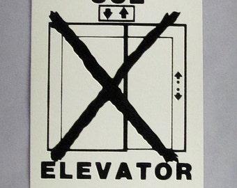 """Vintage """"In Case of Fire Do Not Use Elevator"""" Porcelain Metal Sign"""