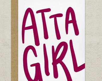 Atta Girl greeting card