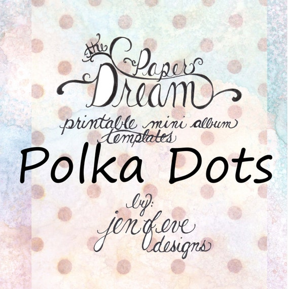 The Paper Dream Printable Mini Album Templates in Polka Dots and Plain