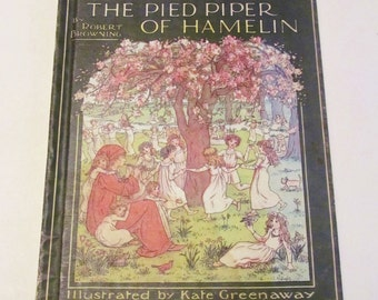 The Pied Piper of Hamelin Robert Browning Illustrator Kate Greenaway c.1984