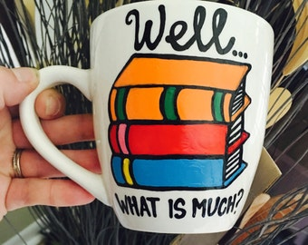 Well, what is much? Jess and Rory- Goodnight Dodger- Gilmore Girls coffee mug- Gilmore Girls quotes -  college grad -  school graduation