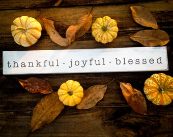 "Thankful - Joyful - Blessed (3.5"" x 24"")"