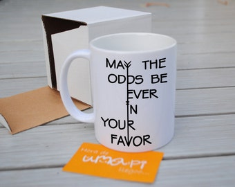 May the odds be ever in your favor mug cup Hunger Games