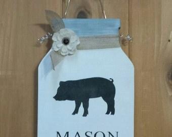 Mason Jar, Pig, Mason Jar Decor, Mason Jar Sign, Kitchen Decor, Pig Decor, Personalized, Farmhouse Decor, Rustic, Rustic Sign, Home Decor