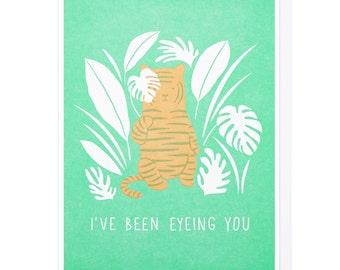 I've Been Eyeing You Letterpress Card
